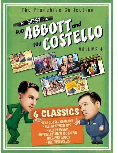 The Best of Abbott and Costello volume 4 - The Franchise Collection - 6 classics - Abbott and Costello Meet Dr. Jekyll and Mr. Hyde - Abbott and Costello Meet the Keystone Cops - Abbott and Costello Meet the Mummy - The World of Abbott and Costello - Abbott and Costello Meet Jerry Seinfeld - Abbott and Costello Meet the Monsters
