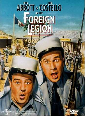 Abbott and Costello in the Foreign Legion - Bud Abbott - Lou Costello